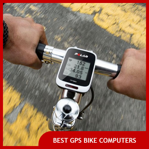 Best GPS Bike Computer for Cycling