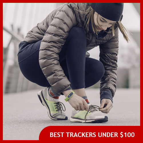 Best Fitness Tracker Under $100